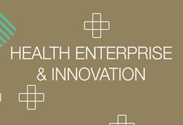 Health Enterprise and Innovation