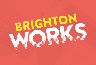 Graphic with the text 'Brighton works'