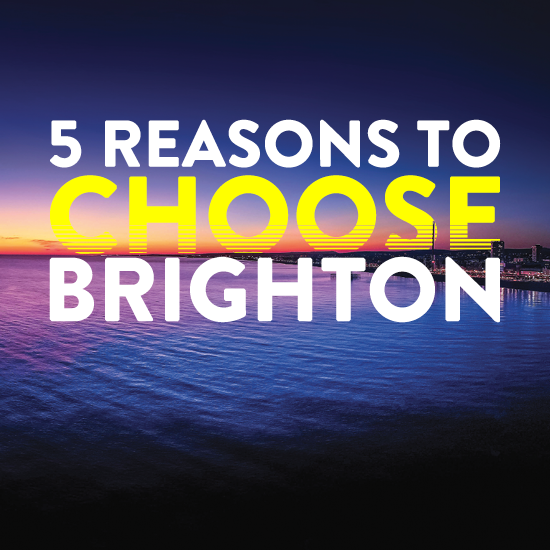 Graphic with the text 'Five reasons to choose Brighton'