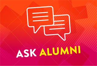 Graphic image with the words Ask Alumni