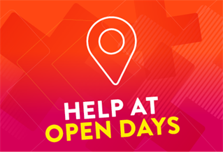 Graphic image with the words Help with open days