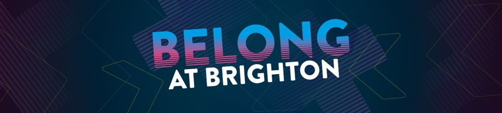 Graphic with the text 'Belong at Brighton'