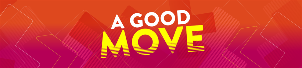 A Good Move banner