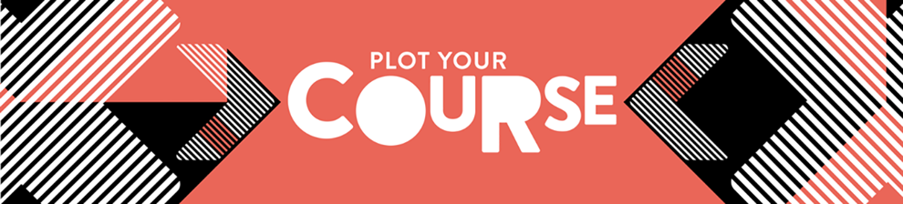 Banner graphic with the text 'Plot your course'