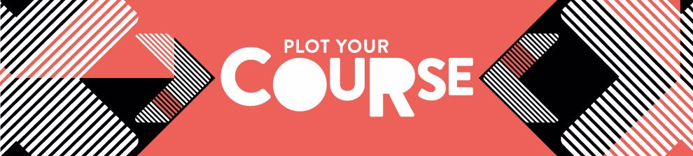 'Plot your course' graphic