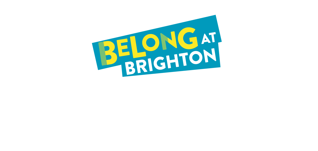 Banner graphic with the text Belong at Brighton