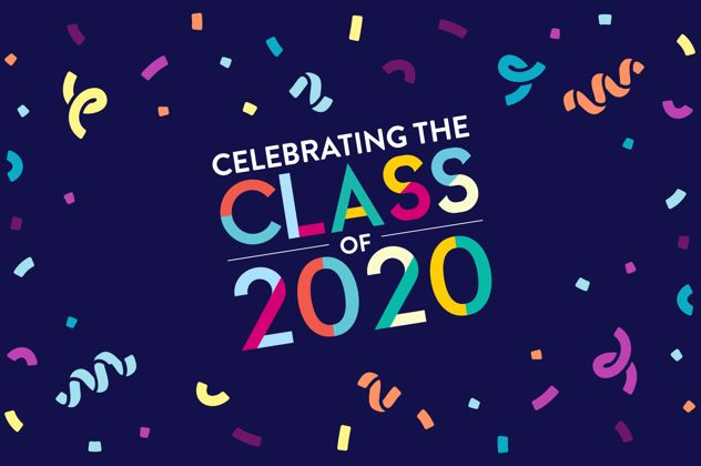 Graphic image with the words: Celebrating the class of 2020