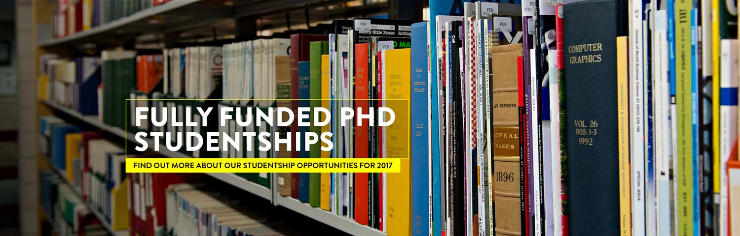 Fully funded PhD studentships - find out more about our studentship opportunities for 2017