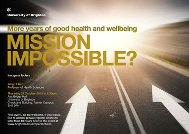More years of good health and well being. Mission impossible? Inaugural lecture by Professor Jörg Huber