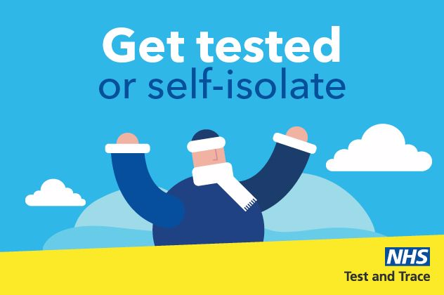 Graphic images with words: Get tested or self-isolate