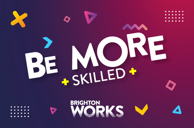 Graphic image with the words: Be more skilled