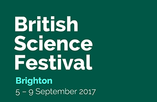 British Science Festival, Brighton 5-9 September 2017