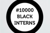 Employers asked to offer internships as part of #10000BlackInterns